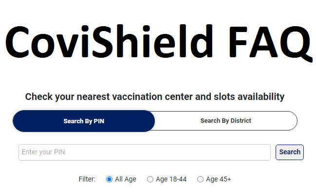 Covishield vaccine Registration, Efficacy rate, Side Effects, Dose Gap